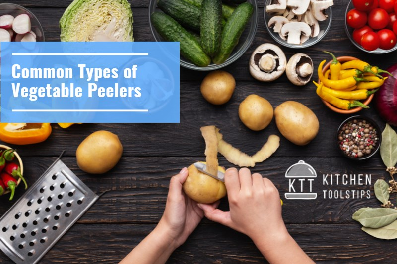 Common Types of Vegetable Peelers